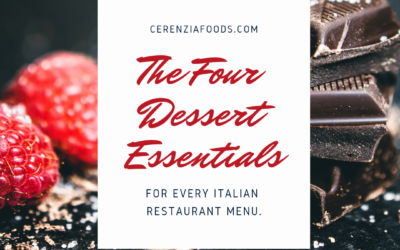 The Four Dessert Essentials for Every Italian Restaurant Menu